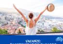 Vacanze. Raccomandazioni di viaggio.