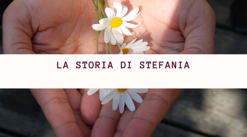 La storia di Stefania