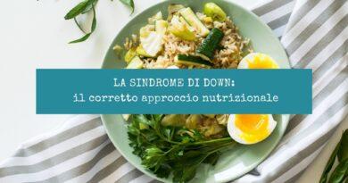 La Sindrome di Down: il corretto approccio nutrizionale