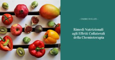 Rimedi nutrizionali agli effetti collaterali della chemioterapia