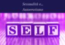 Sessualità e…autoerotismo.