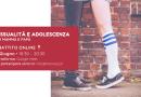 Evento Online/ Sessualità e adolescenza